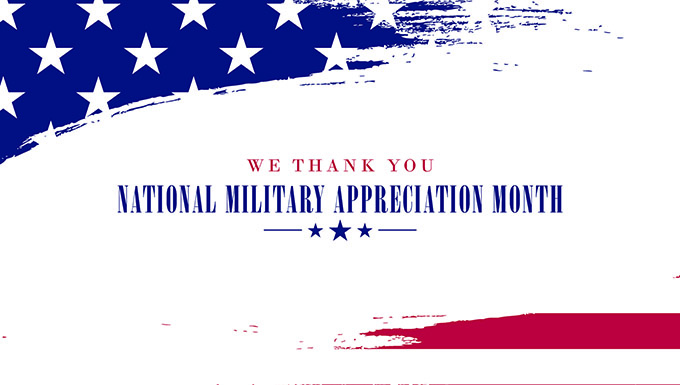 Nat'l Military Appreciation Month – what is it?